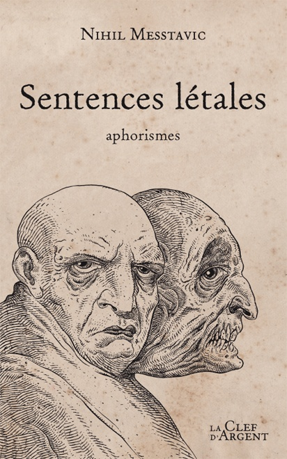 Sentences létales - Nihil Messtavic